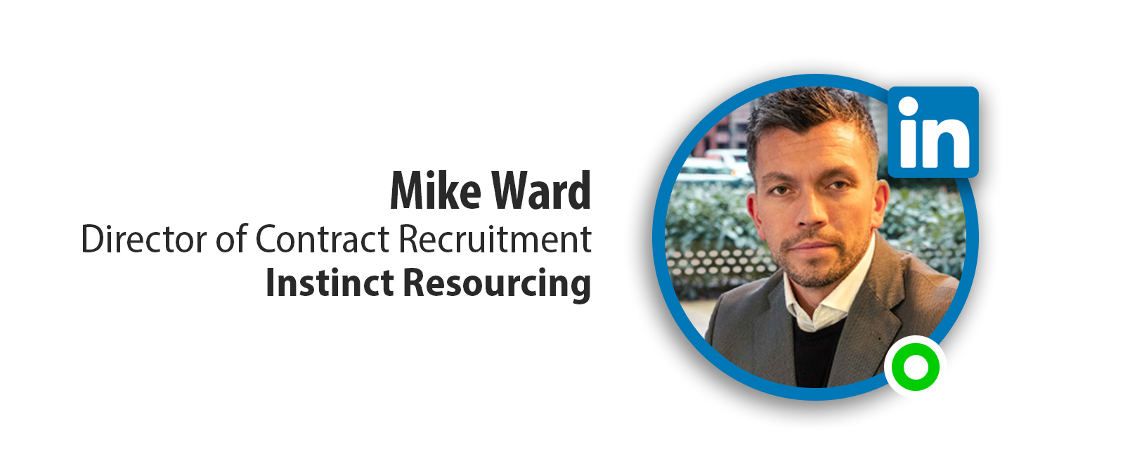 Mike Ward - Director of Contract Recruitment